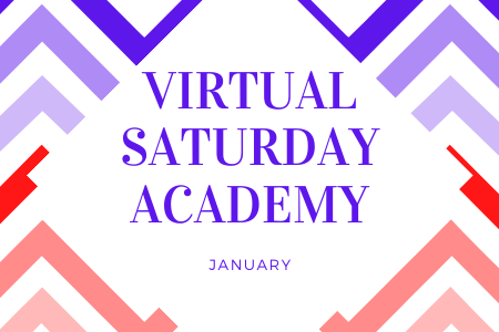 Virtual Saturday Academies